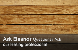 Ask Eleanor—Questions? Ask our leasing professional