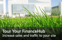 Tour Your FinanceHub—Increase sales and traffic to your site